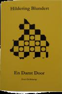 Hildering Blundert - En Damt Door