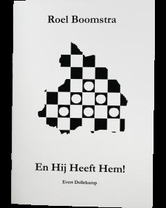 Roel Boomstra - En Hij Heeft Hem!